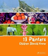 13-series 13 painters children should know | Florian Heine |