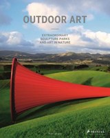 Outdoor art : extraordinary sculpture parks and art in nature | Silvia Langen |