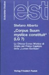 Corpus Suum mystice constituit (LG 7)