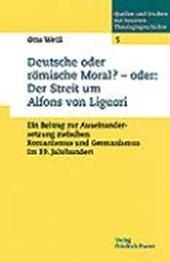 Deutsche und römische Moral?