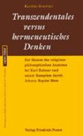 Transzendentrales versus hermeneutisches Denken
