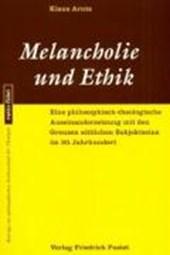 Melancholie und Ethik