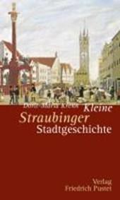 Kleine Straubinger Stadtgeschichte