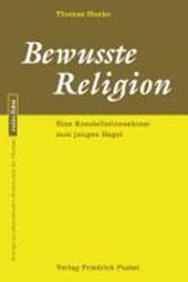 Bewusste Religion