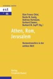 Athen, Rom, Jerusalem