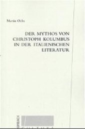 Der Mythos von Christoph Kolumbus in der italienischen Literatur