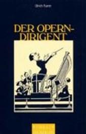 Der Operndirigent