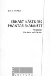 Erhart Kästners Phantasiekabinett