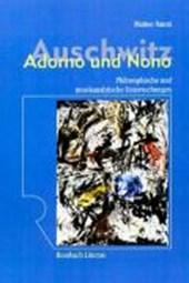 Auschwitz - Adorno und Nono