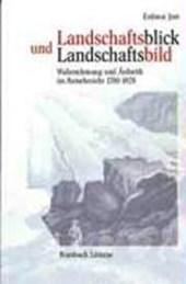 Landschaftsblick und Landschaftsbild