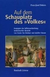 """Auf dem Schauplatz des """"Volkes"""""""