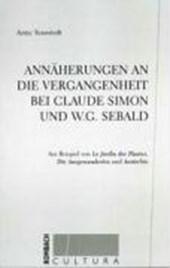 Annäherungen an die Vergangenheit bei Claude Simon und W.G. Sebald