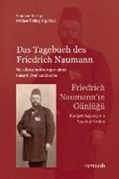 Das Tagebuch des Friedrich Naumann - Reisebeschreibungen eines kaiserlichen Leibkochs