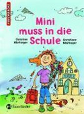 Mini muss zur Schule