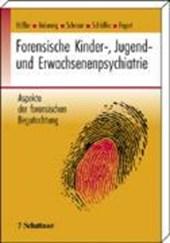 Forensische Kinder-, Jugend- und Erwachsenenpsychiatrie