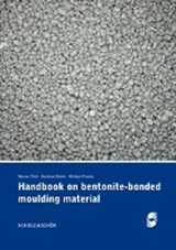 Handbook on bentonite-bonded moulding material | Michael Franke |