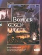 Bomber gegen Lübeck