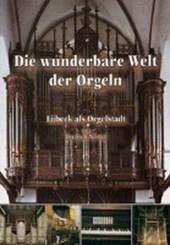 Die wunderbare Welt der Orgeln