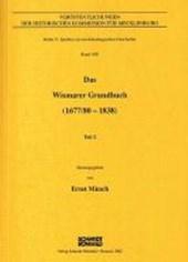 Das Wismarer Grundbuch (1677/80 - 1838)
