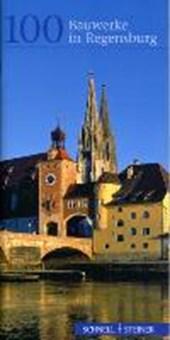 100 Bauwerke in Regensburg