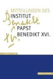 Mitteilungen Institut Papst Benedikt XVI.