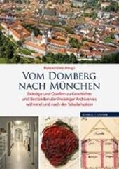 Vom Domberg nach München