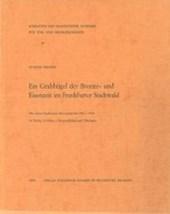 Fischer, U: Grabhügel der Bronze- und Eisenzeit Frankfurt