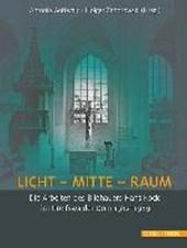 LICHT - MITTE - RAUM