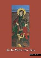 Der Heilige Martin von Tours