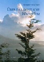 Guerric von Igny, Über das geistliche Wachstum