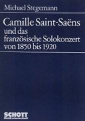 Camille Saint-Saëns und das französische Solokonzert von 1850 bis