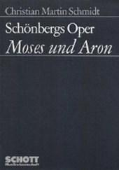 """Schönbergs Oper """"Moses und Aron"""""""