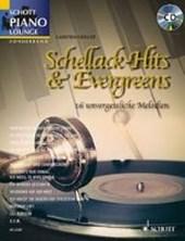 """Schellack-Hits & Evergreens"""