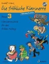 Die fröhliche Klarinette Band 3. Lehrbuch mit CD.