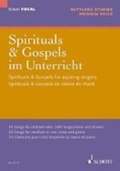 Spirituals & Gospels im Unterricht. Gesang und Klavier