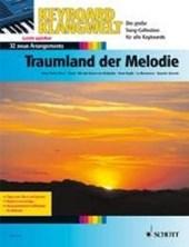 Traumland der Melodie