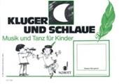 Musik und Tanz für Kinder. Kinderheft 3. Kluger Mond und schlaue Feder