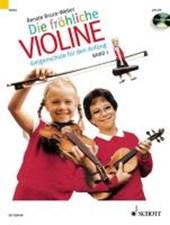 Die fröhliche Violine 01. Mit CD