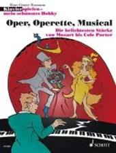 Klavierspielen - mein schönstes Hobby. Oper, Operette, Musical