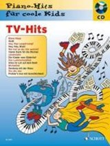 TV-Hits. Pianohits für coole Kids | Hans Magolt |