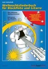 Weihnachtsliederbuch für Blockflöte und Gitarre