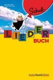 Schul - Liederbuch