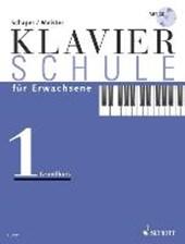 Klavierschule für Erwachsene. Grundkurs /mit CD