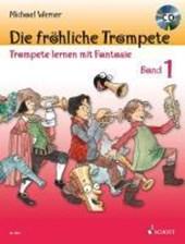 Die fröhliche Trompete 1 mit CD