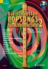 Die schönsten Popsongs für Altblockflöte 2 mit CD