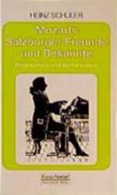 Mozarts Salzburger Freunde und Bekannte