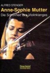 Anne-Sophie Mutter - Die Schönheit des Violinklanges