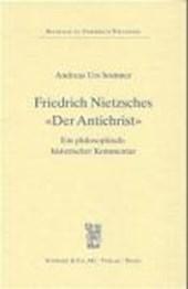 Friedrich Nietzsches 'Der Antichrist'
