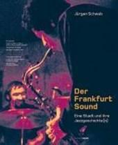 Der Frankfurt-Sound. Mit Audio-CDs