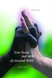 Eine Hand sagt mehr als tausend Worte